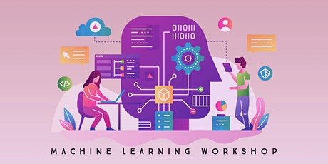 Machine Learning Workshop: 3-Day Online Workshop tickets