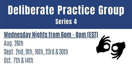Deliberate Practice Group Series 4 tickets