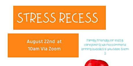 Stress Recess for Kids & Caregivers tickets