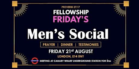 FELLOWSHIP FRIDAY'S: MEN'S SOCIAL tickets
