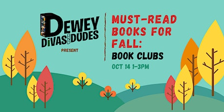 The Dewey Divas and Dudes: Must-Read Fall Books for Book Clubs tickets