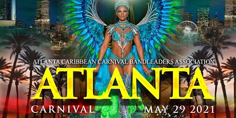 ATLANTA CARIBBEAN CARNIVAL 2021 DOWNTOWN ATLANTA tickets