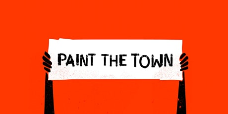 Paint The Town tickets
