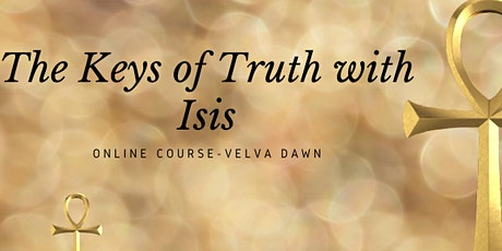 The Keys of Truth with Isis Online Course tickets