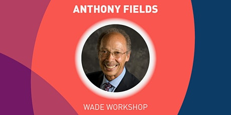 Leadership in Critical Situations - Wade Workshop tickets