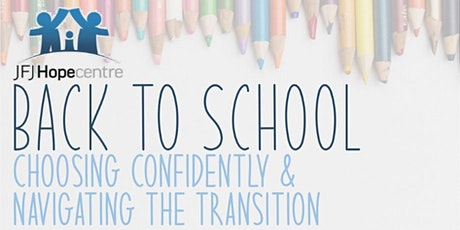 Covid 'Back to School': Choosing Confidently & Navigating the Transition tickets