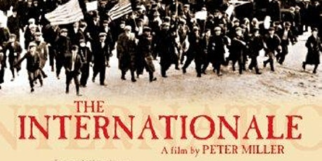 An ALBA Film Screening + Q & A Session: The Internationale tickets