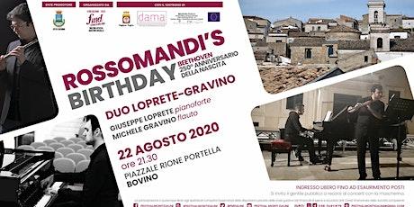FMD2020 - Rossomandi's Birthday  - 7° spettacolo - Bovino biglietti