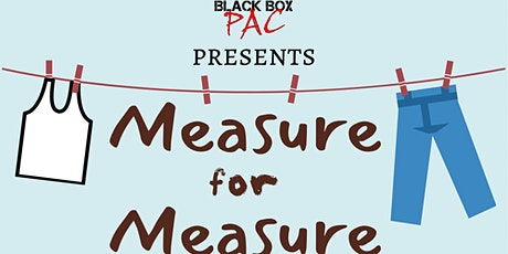 Shakespeare's Measure for Measure by Black Box PAC tickets