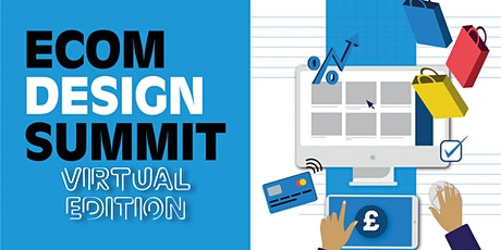 The eCommerce Design Summit: VIRTUAL EDITION USA tickets