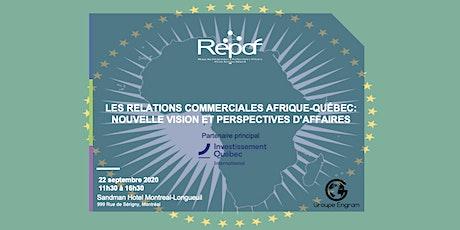 Les relations commerciales Afrique-Québec: nouvelle vision et perspectives billets
