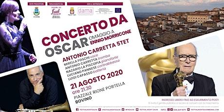 FMD2020 - Concerto da Oscar  - 6° spettacolo - Bovino biglietti