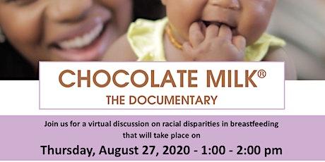 Chocolate Milk Virtual Panel Discussion: Breastfeeding Racial Disparities tickets