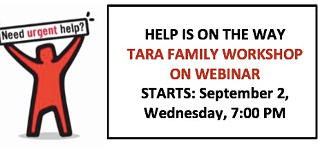 TARA Family Empowerment  Workshop 10 Wks, New start Wed,Sept. 2 at 7 PM tickets