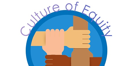 Culture of Equity Training  Series 102: Knowledge is Power tickets