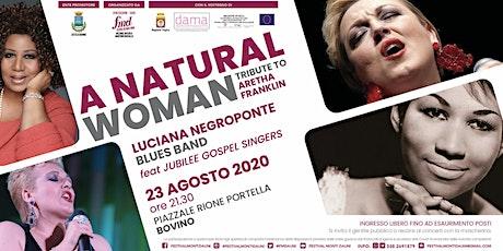 FMD2020 - A natural Woman  - 8° spettacolo - Bovino biglietti