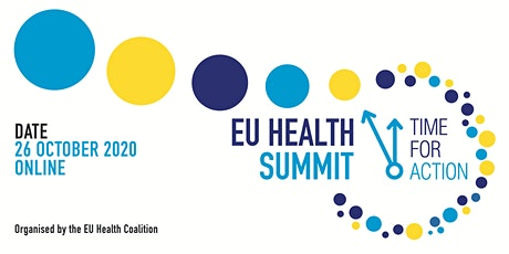 EU HEALTH SUMMIT 2020 - A SHARED VISION FOR THE FUTURE OF HEALTH IN EUROPE tickets