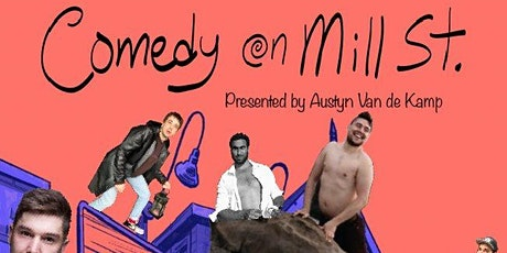 Comedy on Mill St. featuring Sammy Ray Benty tickets