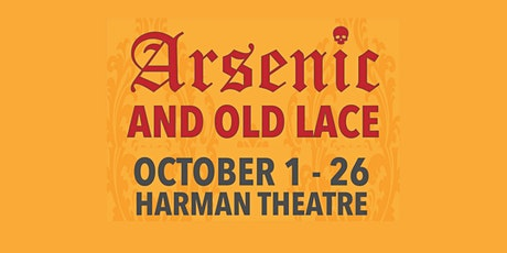 Arsenic and Old Lace tickets