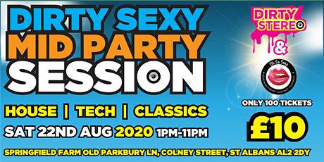 Dirty Sexy Mid Party Session tickets