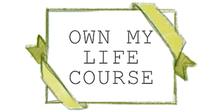 Own My Life Taster (for professionals) tickets