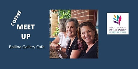 Coffee Meetup - Ballina - 27th. August 2020 tickets