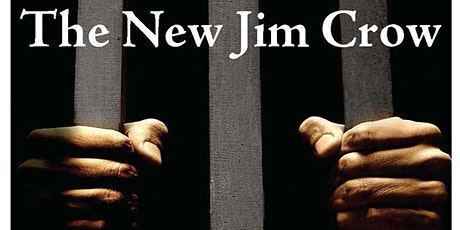 """The New Jim Crow""  Discussion Series tickets"