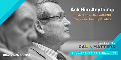 Ask Him Anything: Student Town Hall with CSU Chancellor Timothy P. White tickets