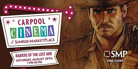 SMP Carpool Cinema Presents: Indiana Jones and the Raiders of the Lost Ark tickets