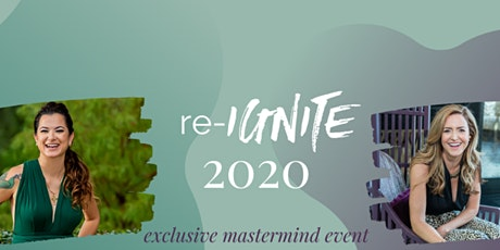 Re-IGNITE 2020 Mastermind Women's Conference  (Virtual & Event Tickets) tickets