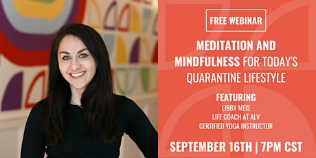 Meditation and Mindfulness for Today's Quarantine Lifestyle tickets