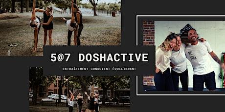 5@7 DOSHACTIVE | Entraînement conscient équilibrant billets
