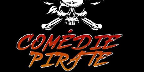 Comédie Pirate #1 Jeudi 27 Aout - 20h30 billets