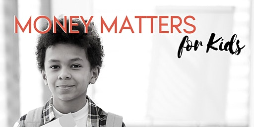 Money Matters for Kids