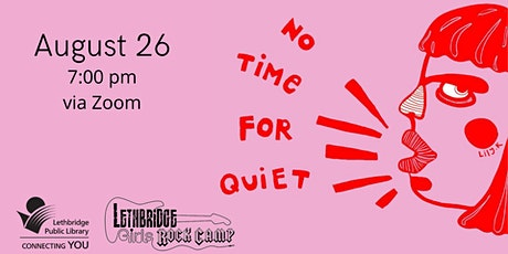 No Time for Quiet - documentary screening tickets