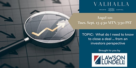 Angel 101 - How do I close a deal ... from the investors perspective? tickets