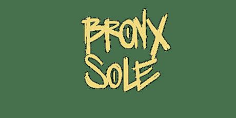 Bronx Sole: Saturdaze tickets