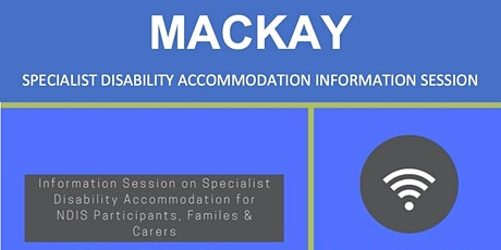 Finding Happy Homes for People with Disabilities - Mackay tickets