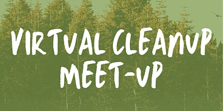 Virtual Cleanup Meet-Up tickets