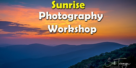 Sunrise Overlook Photography Workshop in Shenandoah National Park tickets