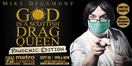 God Is A Scottish Drag Queen Pandemic Edition (9PM PERFORMANCE) tickets