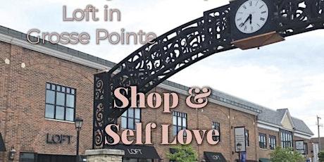 Loft & Fit Vibes: Shop & Self Love tickets