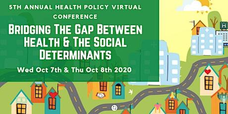 BRIDGING THE GAP BETWEEN HEALTH & THE SOCIAL DETERMINANTS tickets