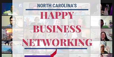 Free Happy Business Networking (Raleigh-Durham Metro NC) tickets