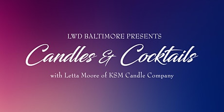 Candles & Cocktails: Virtual Candle Making Workshop tickets