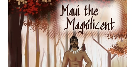 Maui the Magnificent performed by St Mary's Catholic School, Tauranga tickets