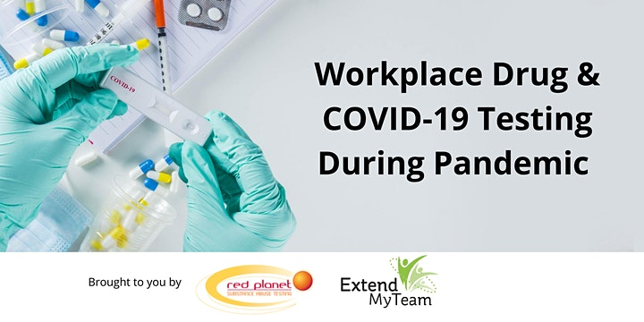 Safety 1st: Workplace Drug & COVID-19 Testing During Pandemic image