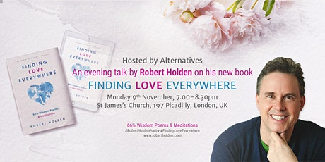 Finding Love Everywhere with Robert Holden tickets