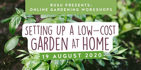 Webinar: Setting up a low-cost garden at home tickets