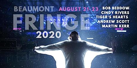 Beaumont Fringe 2020 tickets